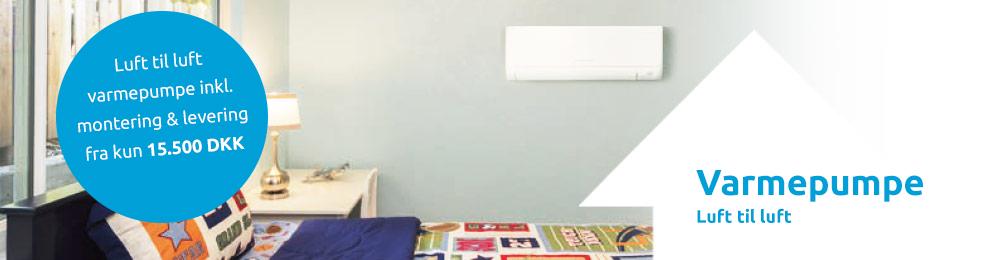 luft til luft varmepumpe inkl. montering og levering fra kun 15500 dkk